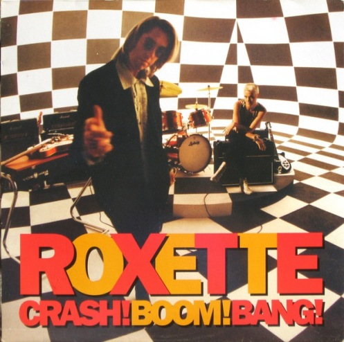 CD ROXETTE: CRASH! BOOM! BANG! (ДкК)